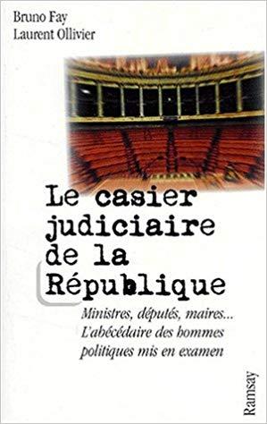 casier judiciaire des politiques