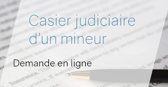 demande extrait casier judiciaire mineur